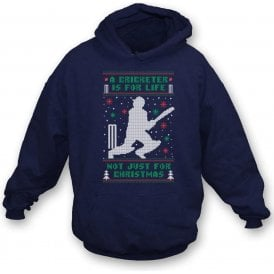 A Cricketer Is For Life, Not Just For Christmas Hooded Sweatshirt