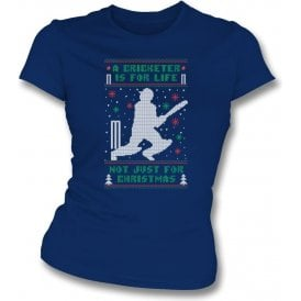 A Cricketer Is For Life, Not Just For Christmas Womens Slim Fit T-Shirt