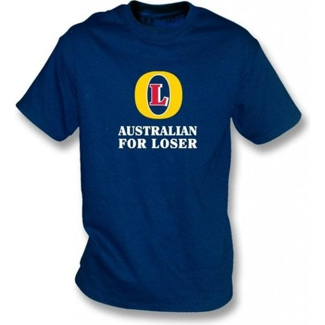 Australian for Loser (Fosters logo) Men's T-shirt