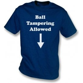 Ball Tampering Allowed T-Shirt