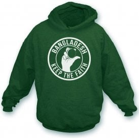 Bangladesh Keep The Faith Hooded Sweatshirt