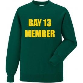 Bay 13 Member Sweatshirt