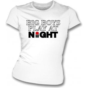 Big Boys Play At Night (70's World Series) (As Worn By Imran Khan) Womens Slim Fit T-Shirt