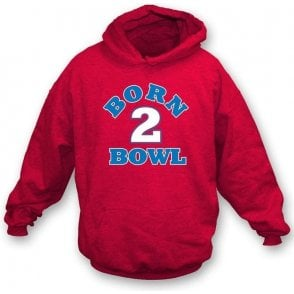 Born 2 Bowl Kid's Hooded Sweatshirt