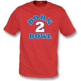 Born 2 Bowl Kid's T-shirt