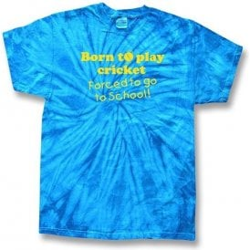Born To Play Cricket, Forced To Go To School Kid's Tie Dye T-Shirt