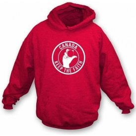 Canada Keep The Faith Hooded Sweatshirt