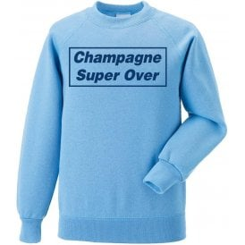 Champagne Super Over (England) Sweatshirt