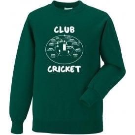 Club Cricket (Fielding Positions) Sweatshirt