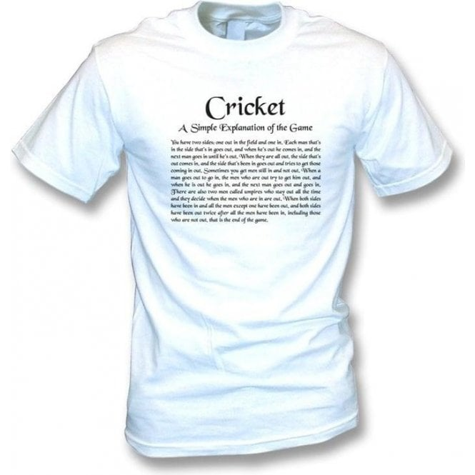 Cricket - A Simple Explanation T-shirt