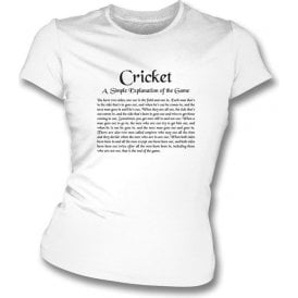 Cricket - A Simple Explanation Womens Slim Fit T-Shirt