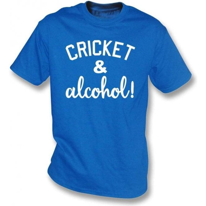 Cricket & Alcohol! T-Shirt