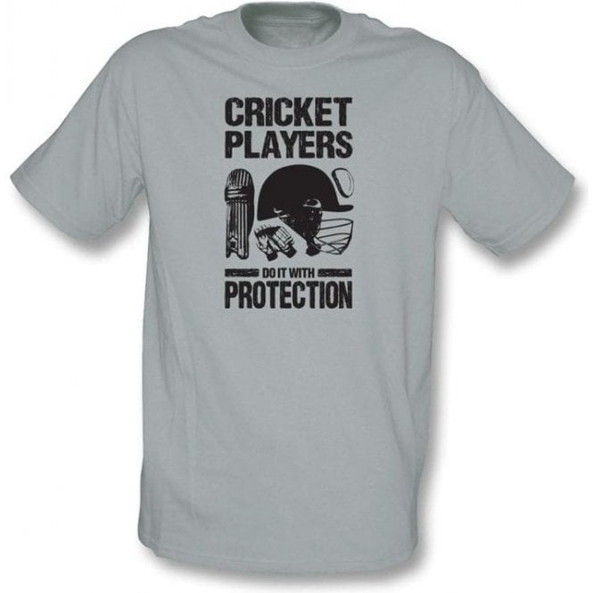 Cricket Players Do It With Protection T-shirt
