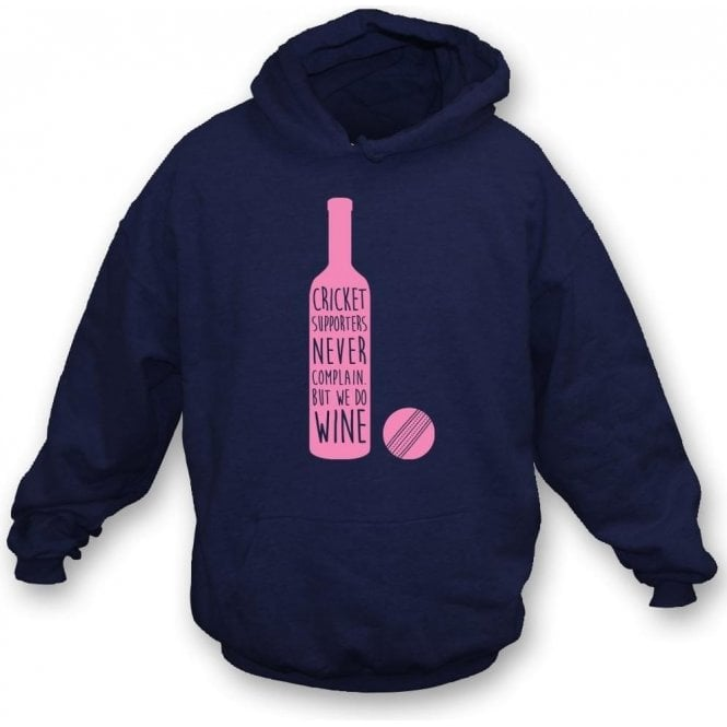 Cricket Supporters Do Wine Hooded Sweatshirt