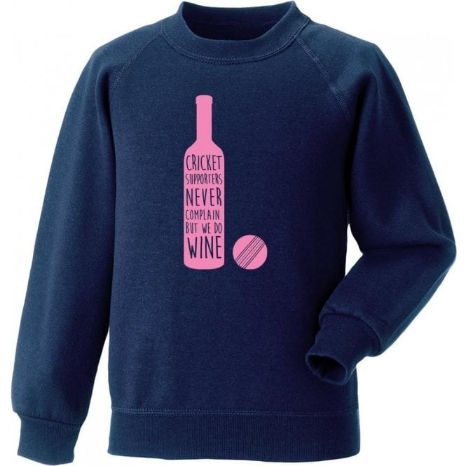 Cricket Supporters Do Wine Sweatshirt