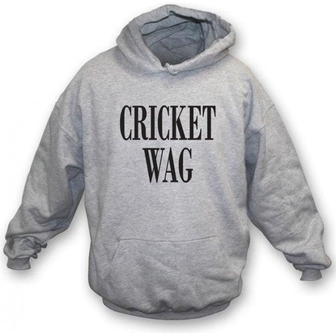 Cricket Wife and Girlfriend WAG Hooded Sweatshirt