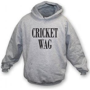 Cricket Wife and Girlfriend WAG Hooded Sweatshirt