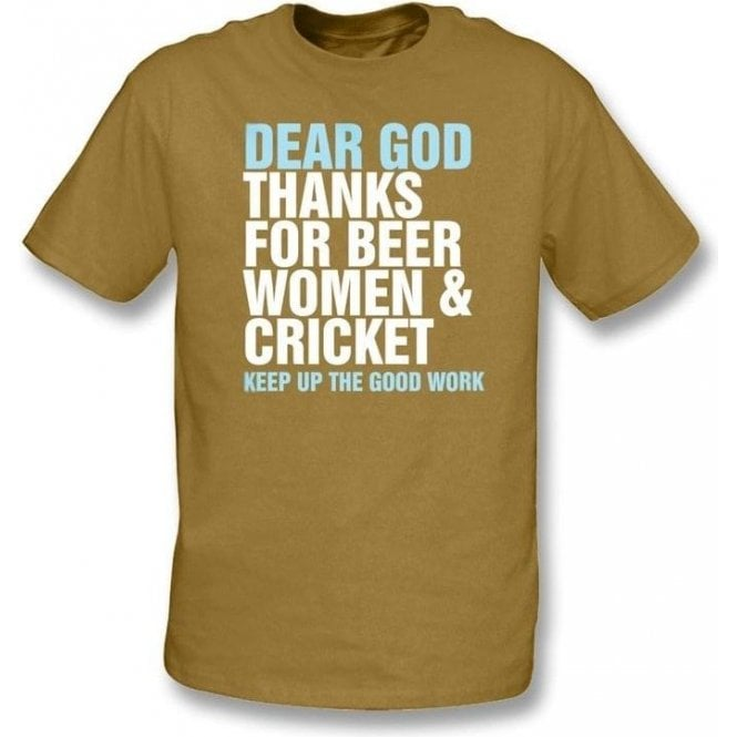 Dear God Thanks For Beer Women & Cricket... t-shirt