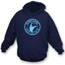 Derbyshire Keep The Faith Hooded Sweatshirt