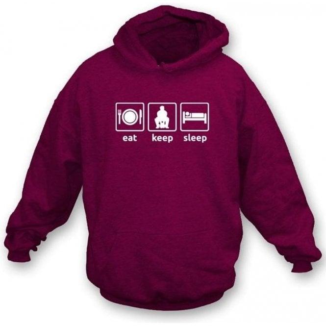 Eat. Keep. Sleep. Hooded Sweatshirt