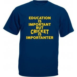 Education Is Important But Cricket Is Importanter Kids T-Shirt