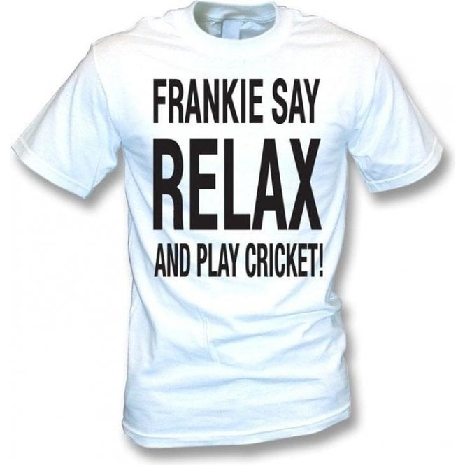 Frankie Say Relax And Play Cricket T-Shirt