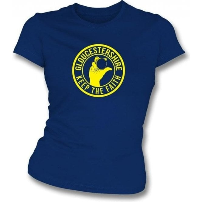 Gloucestershire Keep The Faith Women's Slimfit T-shirt