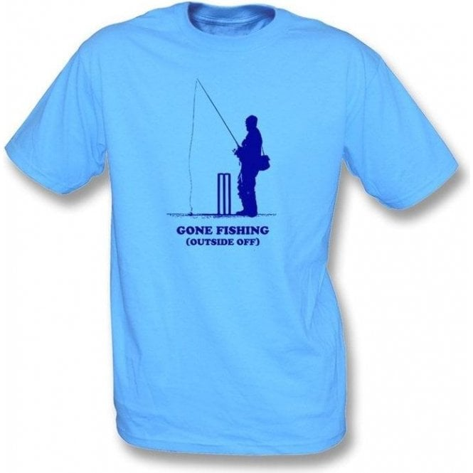 Gone Fishing (Outside Off) T-shirt
