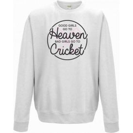 Good Girls Go To Heaven Sweatshirt