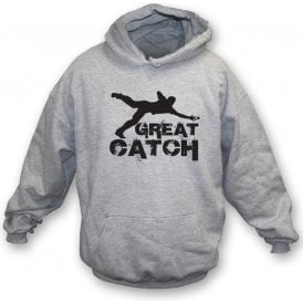 Great Catch Hooded Sweatshirt