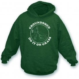 Groundsmen Do It On Grass Hooded Sweatshirt