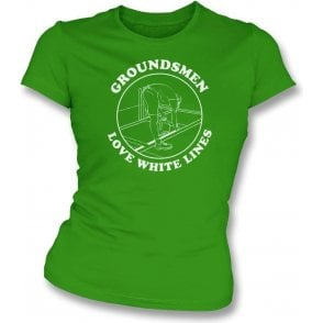 Groundsmen Love White Lines Womens Slim Fit T-Shirt