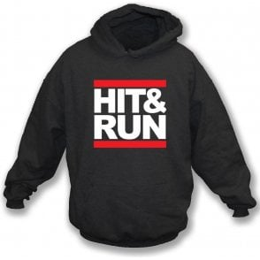 Hit & Run (Run-D.M.C. Style) Hooded Sweatshirt
