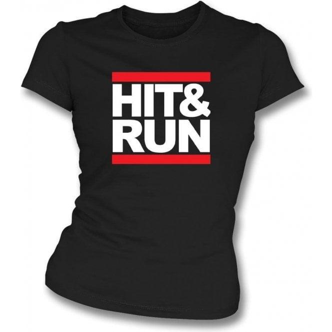Hit & Run (Run-D.M.C. Style) Womens Slim Fit T-Shirt