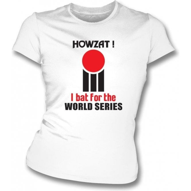 Howzat! Original 70's World Series design (as worn by Dennis Lillee) Womens Slim Fit T-Shirt