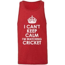 I Can't Keep Calm, I'm Watching Cricket Men's Tank Top