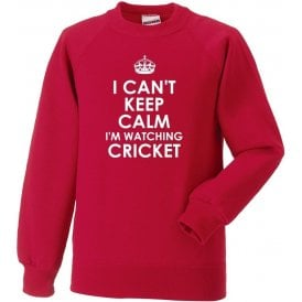 I Can't Keep Calm, I'm Watching Cricket Sweatshirt