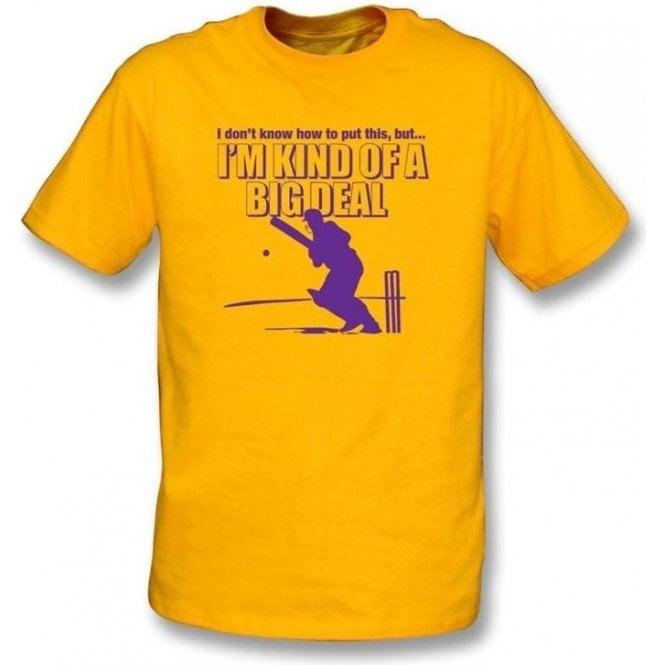 I Don't Know How To Put This, But I'm Kind Of A Big Deal Childrens T-shirt.