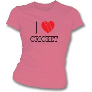 I Love Cricket Womens Slim Fit T-Shirt