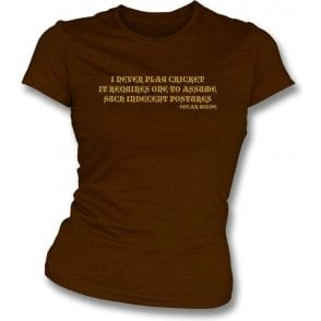 I Never Play Cricket (Oscar Wilde) Ladies Slimfit T-shirt