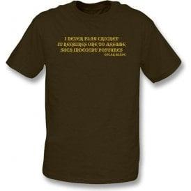 I Never Play Cricket (Oscar Wilde) t-shirt