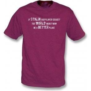 If Stalin had played cricket... T-shirt