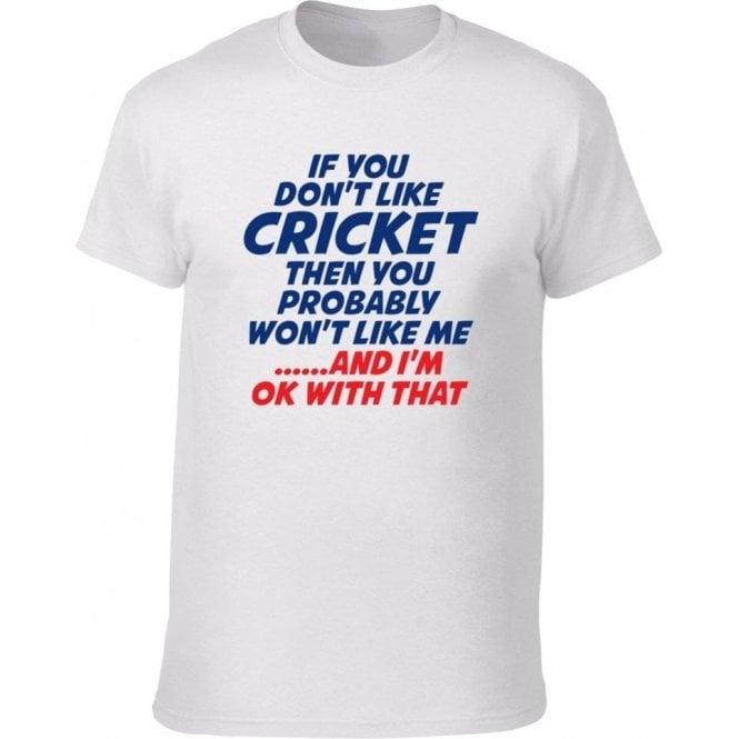 If You Don't Like Cricket Kids T-Shirt
