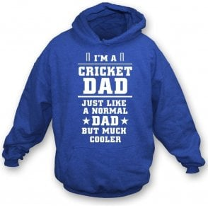 I'm A Cricket Dad Hooded Sweatshirt