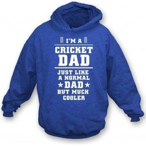I'm A Cricket Dad Hooded Sweatshirt