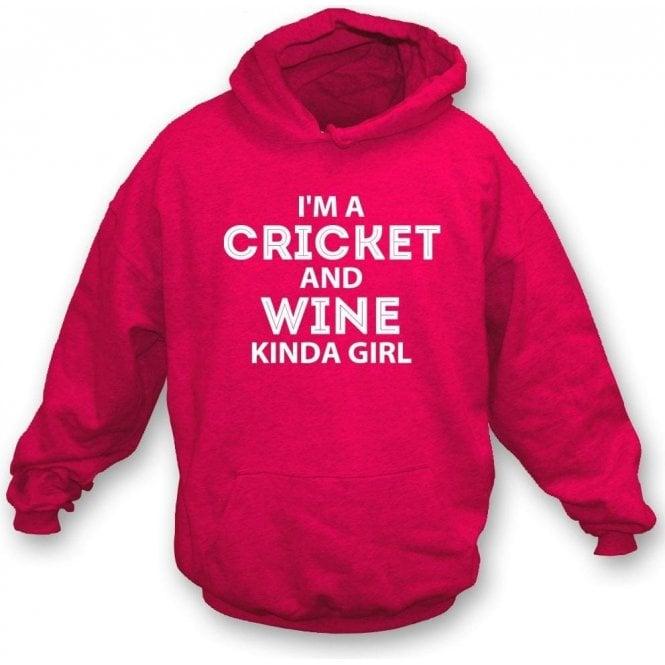 I'm A Cricket & Wine Kinda Girl Hooded Sweatshirt