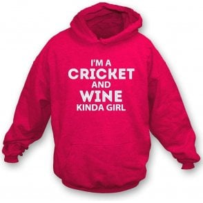 I'm A Cricket & Wine Kinda Girl Hooded Sweatshirt
