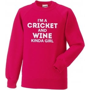 I'm A Cricket & Wine Kinda Girl Sweatshirt