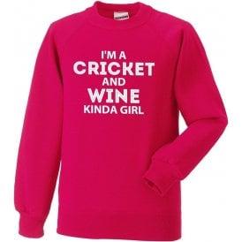 I'm A Cricket & Wine Kinda Girl Sweatshirt