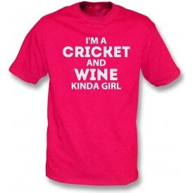 I'm A Cricket & Wine Kinda Girl T-Shirt